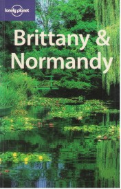 Brittany & Normandy - Lonely Planet - Jeanne Oliver a kol.