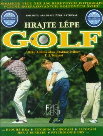 Hrajte lépe golf - Mike Adams alias