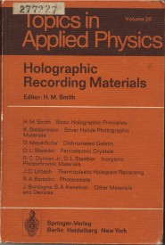 Holographic Recording Materials - H.M.Smith
