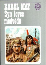 Syn lovce medvědů - Karel May